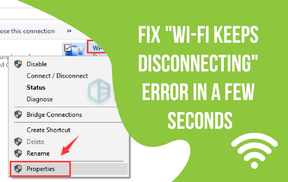 """Easy Fixes! """"Wifi Keeps Disconnecting"""" Error in a Few Seconds"""